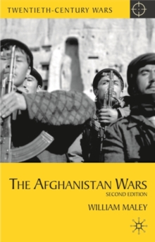 The Afghanistan Wars : Second Edition, Hardback Book