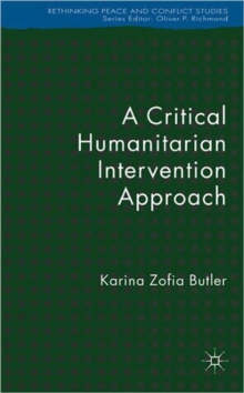 A Critical Humanitarian Intervention Approach, Hardback Book