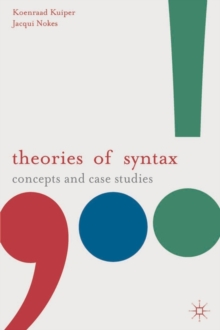 Theories of Syntax : Concepts and Case Studies, Paperback / softback Book
