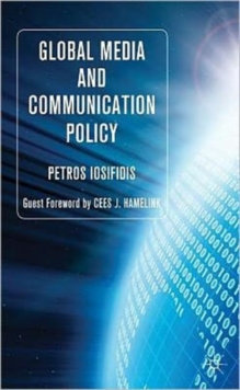 Global Media and Communication Policy : An International Perspective, Hardback Book