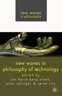 New Waves in Philosophy of Technology, Paperback / softback Book