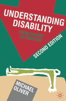 Understanding Disability : From Theory to Practice, Paperback / softback Book