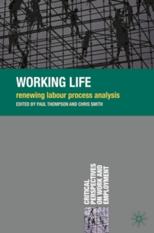 Working Life : Renewing Labour Process Analysis, Paperback / softback Book