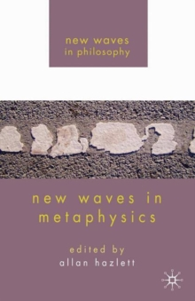 New Waves in Metaphysics, Paperback / softback Book