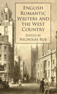 English Romantic Writers and the West Country, Hardback Book