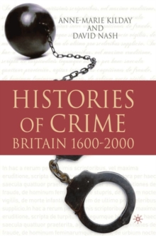 Histories of Crime : Britain 1600-2000, Paperback / softback Book