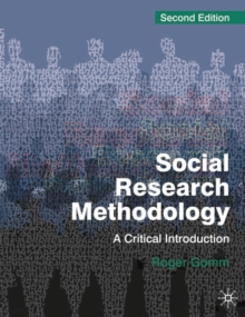 Social Research Methodology : A Critical Introduction, Paperback / softback Book
