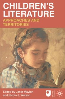 Children's Literature: Approaches and Territories, Paperback / softback Book
