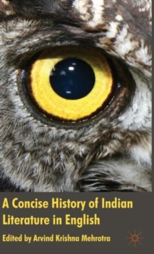 A Concise History of Indian Literature in English, Hardback Book