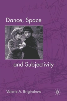 Dance, Space and Subjectivity, Paperback / softback Book