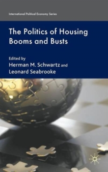 The Politics of Housing Booms and Busts, Hardback Book