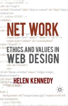 Net Work : Ethics and Values in Web Design, Paperback / softback Book