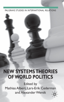 New Systems Theories of World Politics, Hardback Book