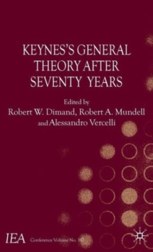 Keynes's General Theory After Seventy Years, Hardback Book