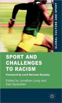 Sport and Challenges to Racism, Hardback Book