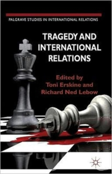 Tragedy and International Relations, Hardback Book