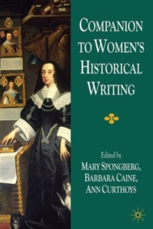 Companion to Women's Historical Writing, Paperback / softback Book