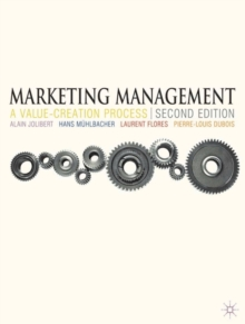 Marketing Management : A Value-Creation Process, Paperback / softback Book