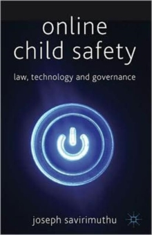 Online Child Safety : Law, Technology and Governance, Hardback Book