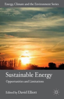 Sustainable Energy : Opportunities and Limitations, Paperback / softback Book