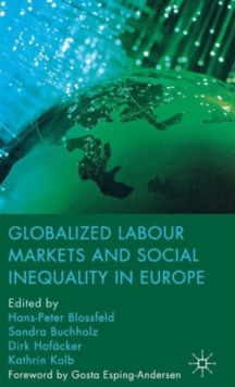 Globalized Labour Markets and Social Inequality in Europe, Hardback Book