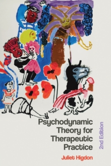 Psychodynamic Theory for Therapeutic Practice, Paperback / softback Book