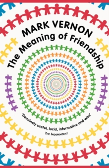 The Meaning of Friendship, Paperback Book