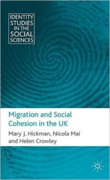 Migration and Social Cohesion in the UK, Hardback Book
