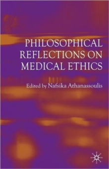 Philosophical Reflections on Medical Ethics, Paperback / softback Book