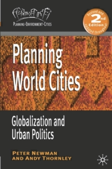 Planning World Cities : Globalization and Urban Politics, Paperback / softback Book