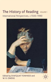 The History of Reading : International Perspectives, c. 1500-1990, Hardback Book