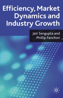 Efficiency, Market Dynamics and Industry Growth, PDF eBook