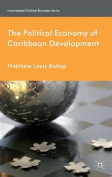 The Political Economy of Caribbean Development, Hardback Book