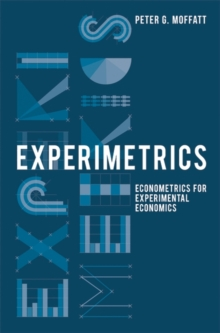 Experimetrics : Econometrics for Experimental Economics, Hardback Book