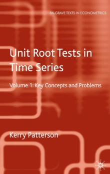 Unit Root Tests in Time Series Volume 2 : Extensions and Developments, Hardback Book