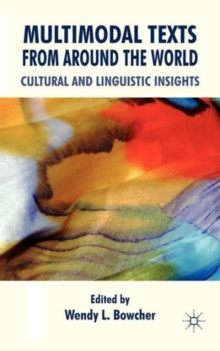 Multimodal Texts from Around the World : Cultural and Linguistic Insights, Hardback Book