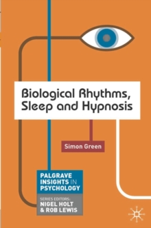 Biological Rhythms, Sleep and Hypnosis, Paperback / softback Book
