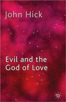 Evil and the God of Love, Paperback / softback Book