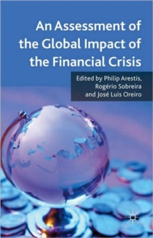 An Assessment of the Global Impact of the Financial Crisis, Hardback Book