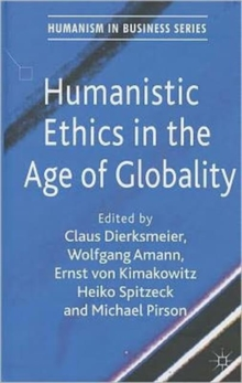 Humanistic Ethics in the Age of Globality, Hardback Book