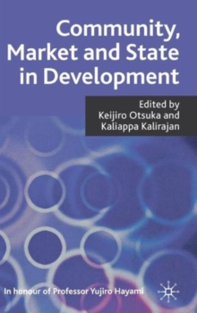 Community, Market and State in Development, Hardback Book