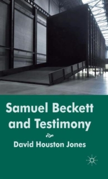 Samuel Beckett and Testimony, Hardback Book