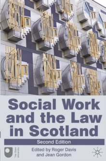 Social Work and the Law in Scotland, Paperback / softback Book