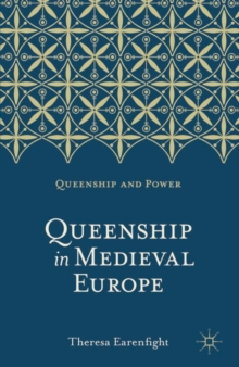 Queenship in Medieval Europe, Paperback / softback Book