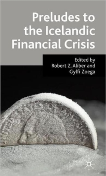Preludes to the Icelandic Financial Crisis, Hardback Book