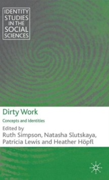Dirty Work : Concepts and Identities, Hardback Book
