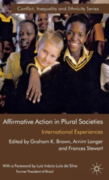 Affirmative Action in Plural Societies : International Experiences, Hardback Book