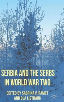 Serbia and the Serbs in World War Two, Hardback Book