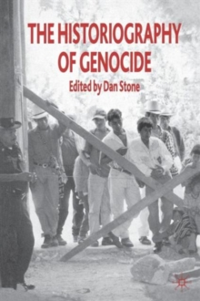 The Historiography of Genocide, Paperback Book
