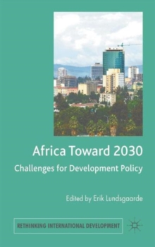 Africa Toward 2030 : Challenges for Development Policy, Hardback Book